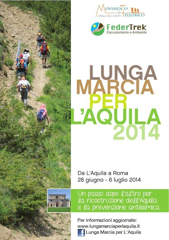 28 GIUGNO-6 LUGLIO- LUNGA MARCIA PER L'AQUILA 2014