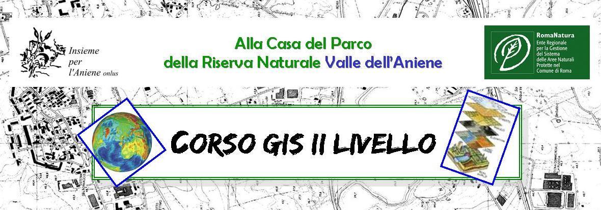 CORSO GIS II LIVELLO
