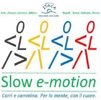 Slow e-motion. Corri e cammina. Per la mente, con il cuore