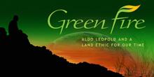 """Proiezione e dibattito sul film-documentario """"Greenfire"""" sulla vita e il pensiero di Aldo Leopold"""