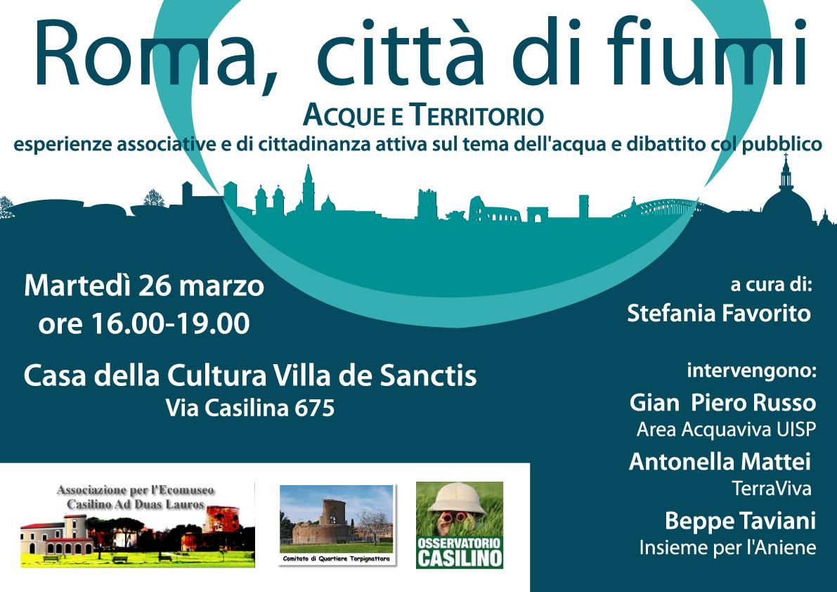 26 MARZO 2013 - Roma, città di fiumi acque e territorio
