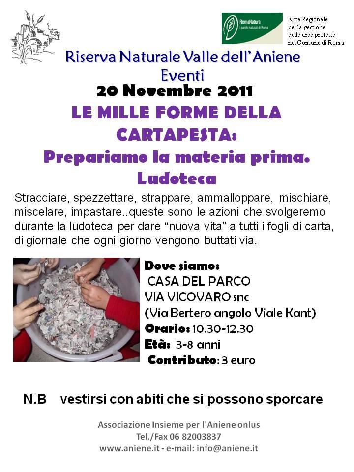 20 Novembre 2011 LE MILLE FORME DELLA CARTAPESTA. Ludoteca