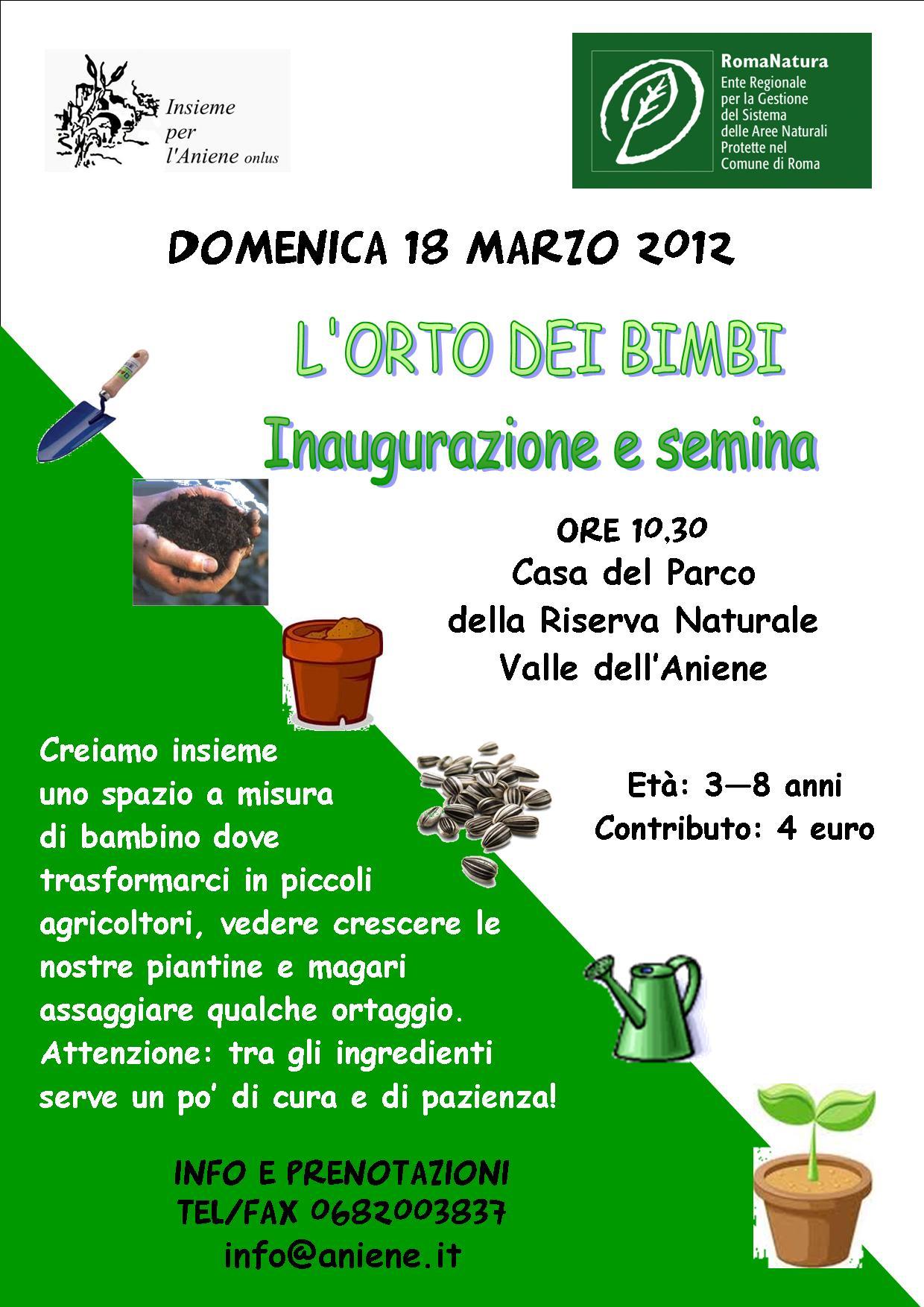 18 MARZO 2012  RiservAniene Eventi L'ORTO DEI BIMBI Ludoteca