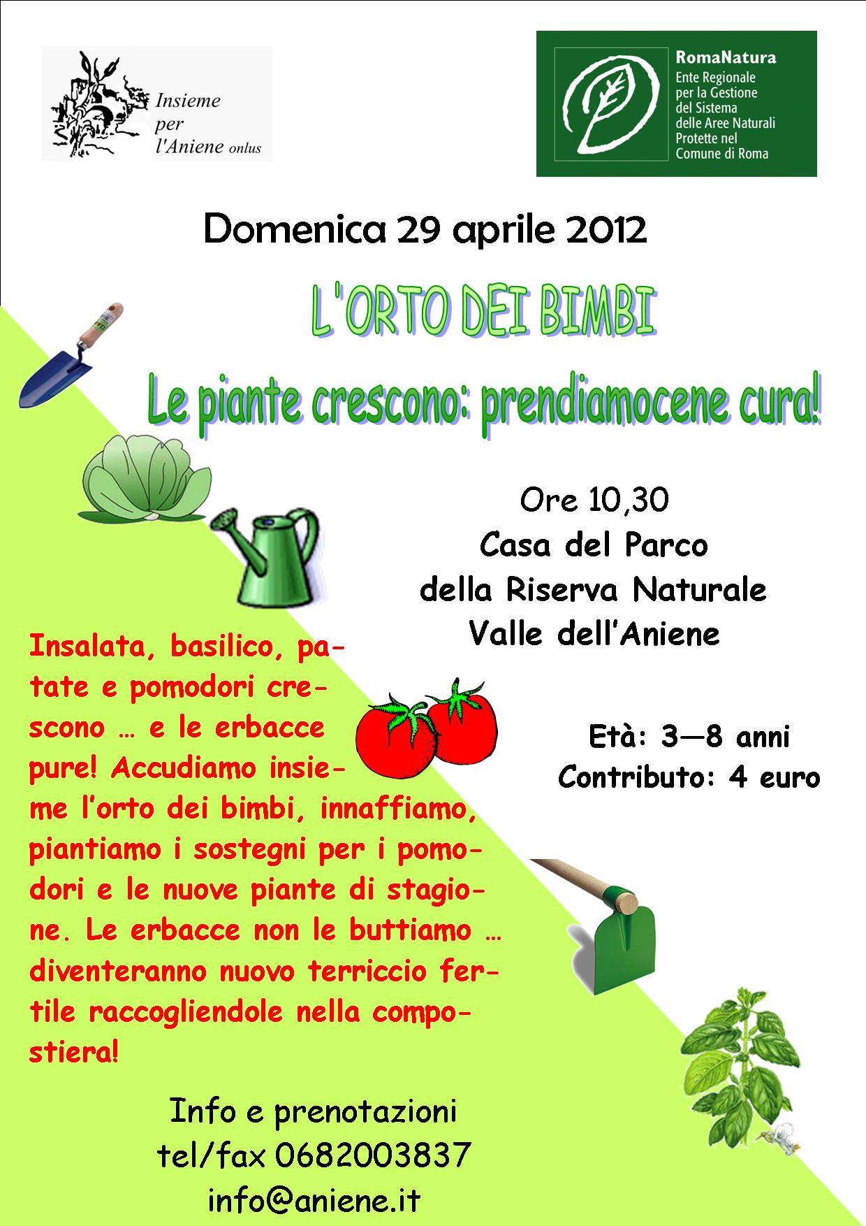 29 Aprile 2012 L'ORTO DEI BIMBI LE PIANTE CRESCONO:PRENDIAMOCENE CURA