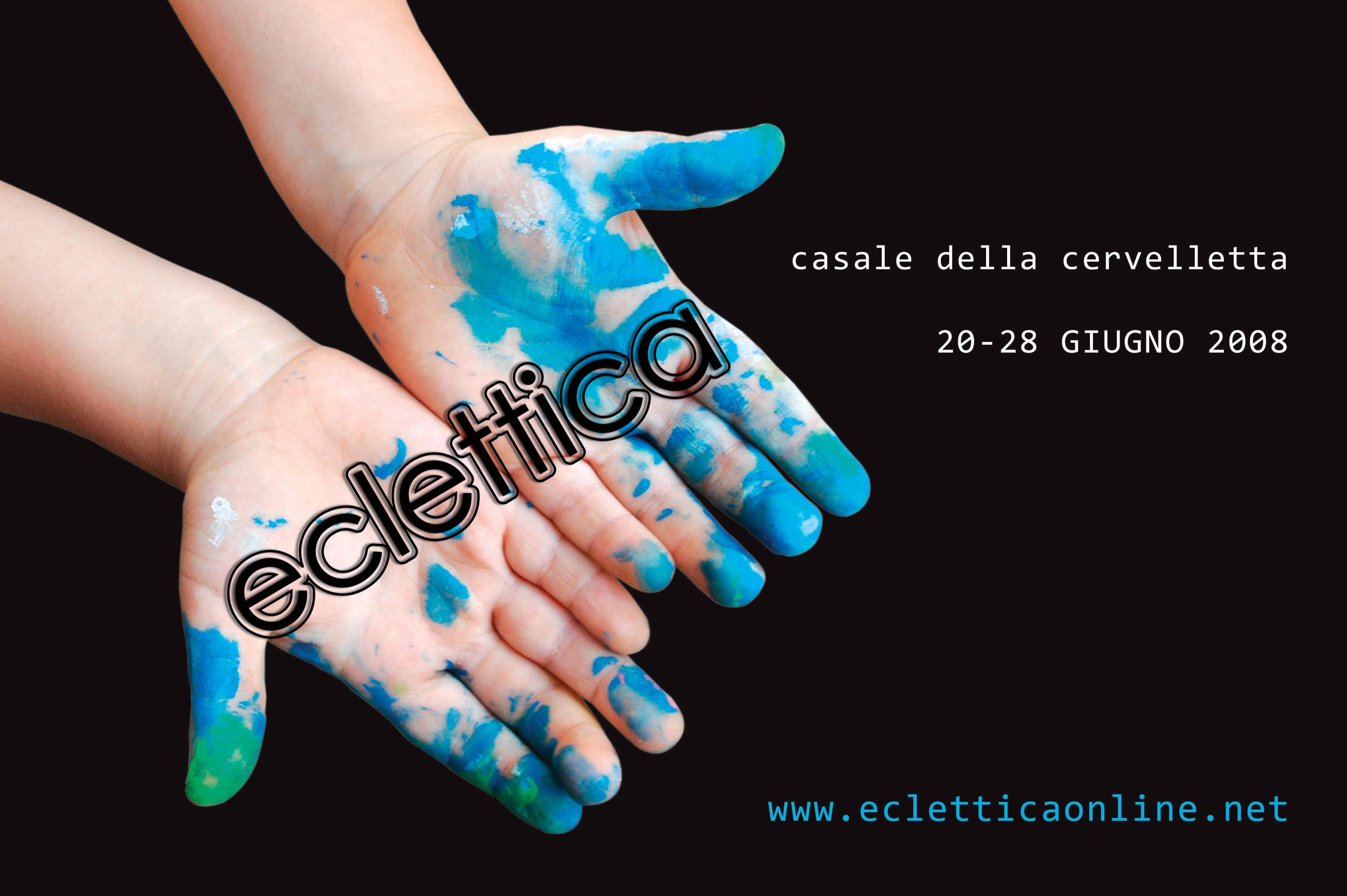 20-28 Giugno ECLETTICA ALLA CERVELLETTA