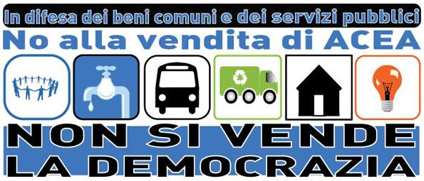 5 MAGGIO 2012 NO ALLA PRIVATIZZAZIONE DELL'ACQUA NO ALLA VENDITA DI ACEA