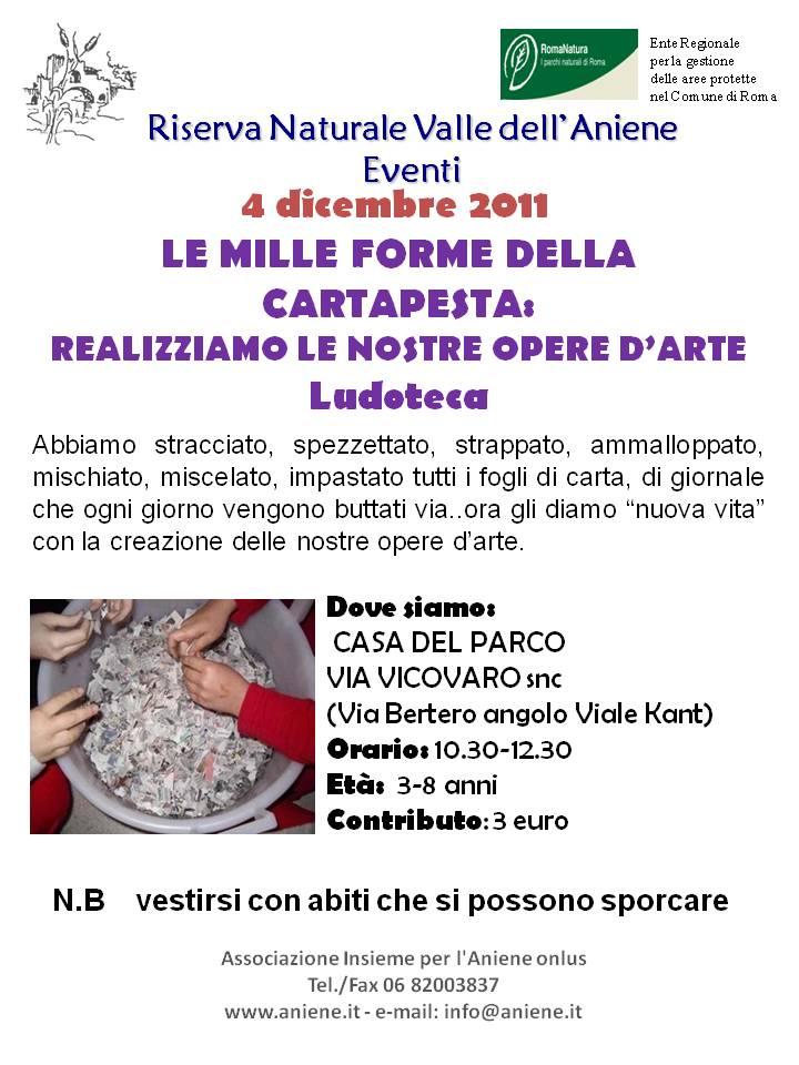 4 Dicembre 2011 LE MILLE FORME DELLA CARTAPESTA-Ludoteca